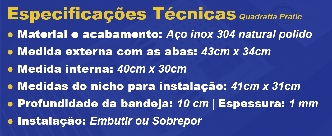 Calha Úmida Quadratta Pratic Açonox